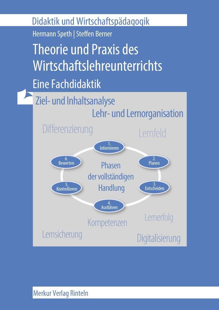 Theorie und Praxis des Wirtschaftslehre-Unterrichts als Buch (kartoniert)
