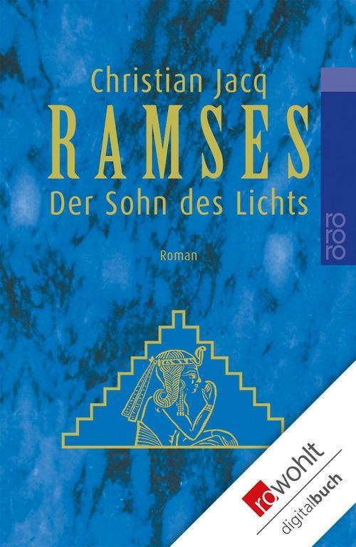 Ramses. Band 1: Der Sohn des Lichts als eBook epub