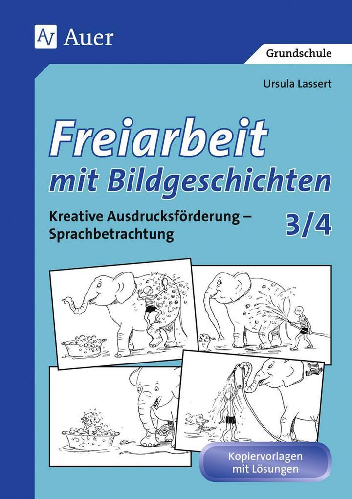 Freiarbeit mit Bildgeschichten, Klasse 3/4 als Buch (geheftet)