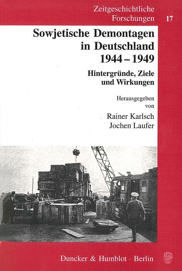Sowjetische Demontagen in Deutschland 1944 - 1949 als Buch (kartoniert)