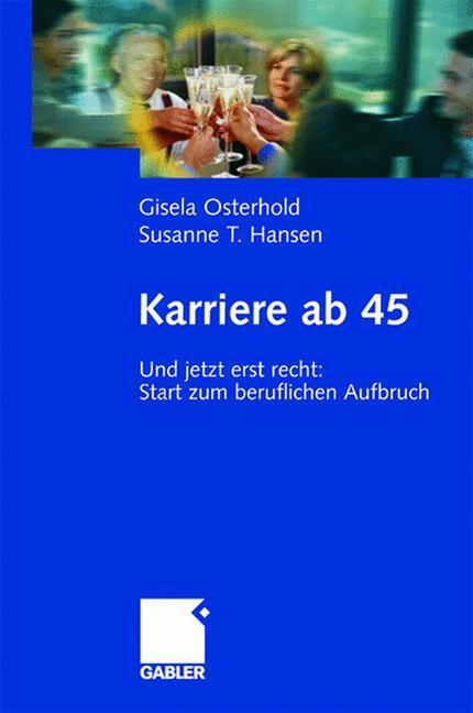 Karriere ab 45 als Buch (gebunden)