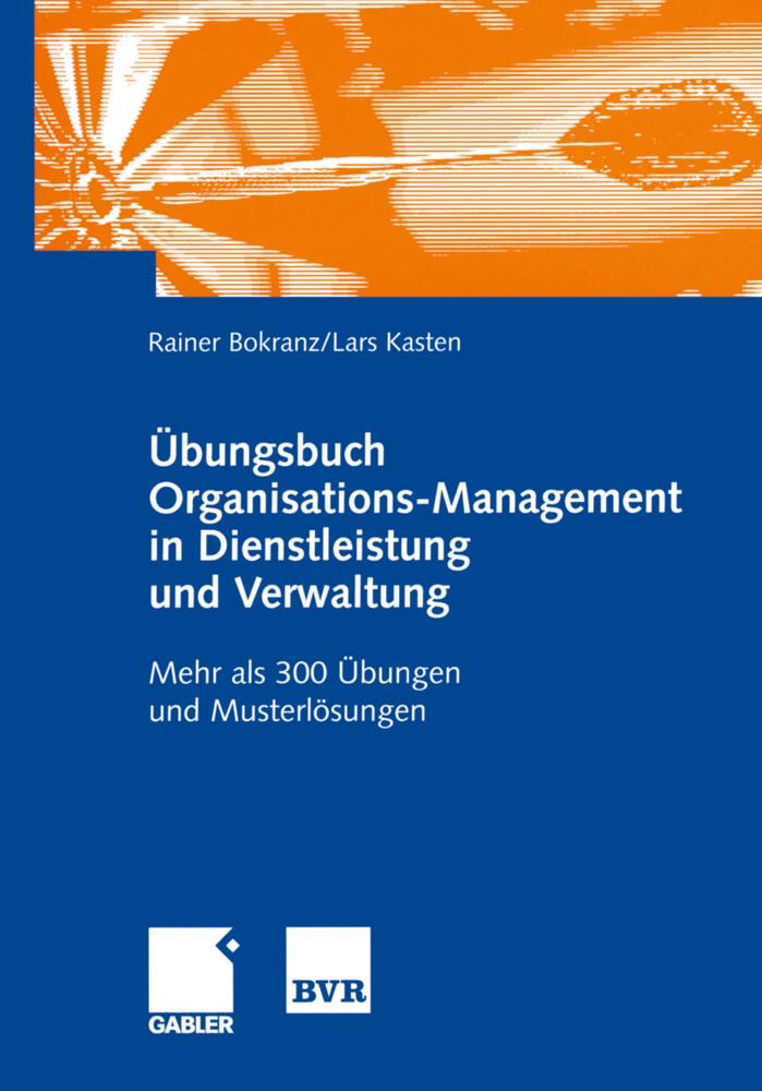 Übungsbuch Organisations-Management in Dienstleistung und Verwaltung als Buch (kartoniert)