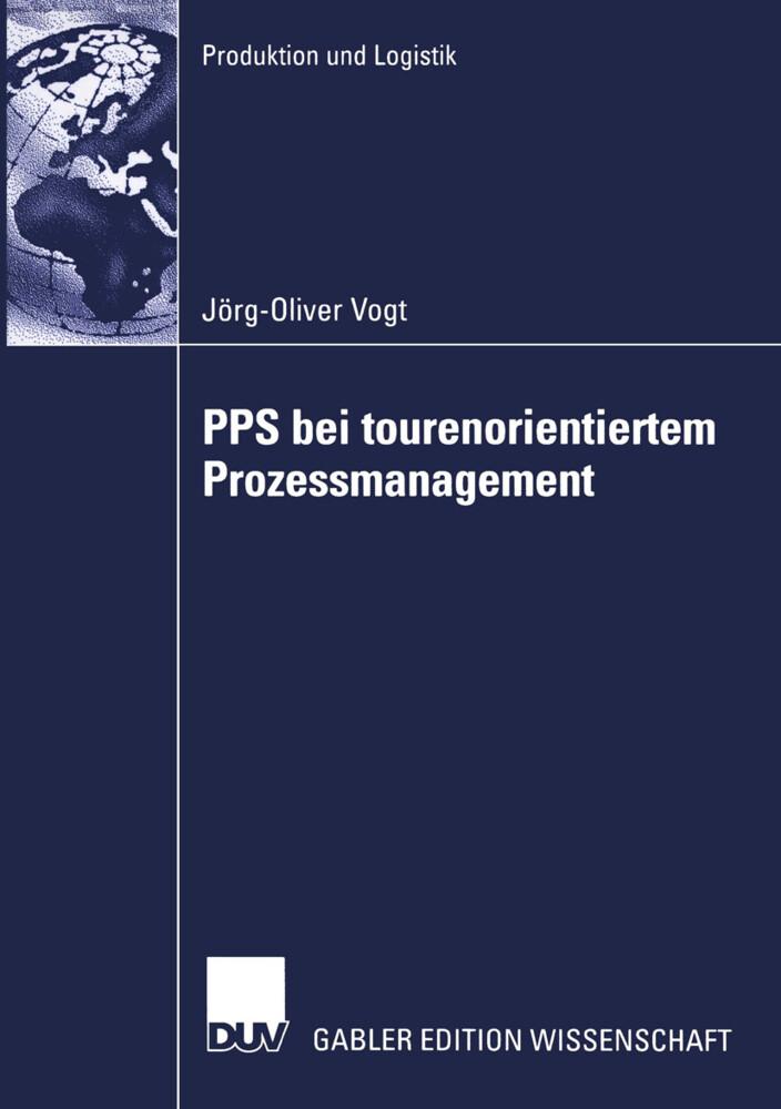 PPS bei tourenorientiertem Prozessmanagement als Buch (kartoniert)