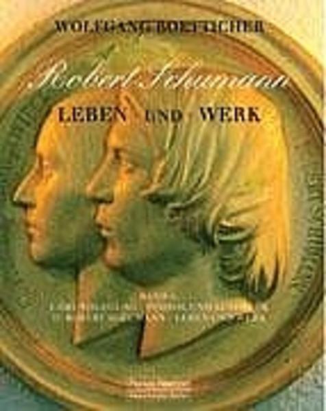 Robert Schumann. Leben und Werk als Buch (gebunden)