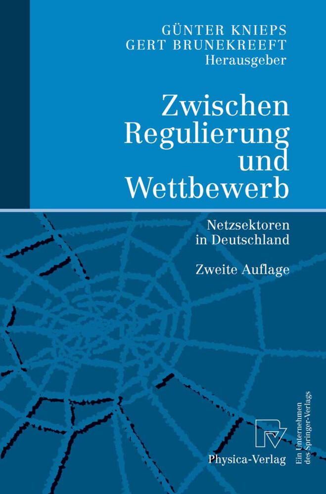 Zwischen Regulierung und Wettbewerb als Buch (kartoniert)