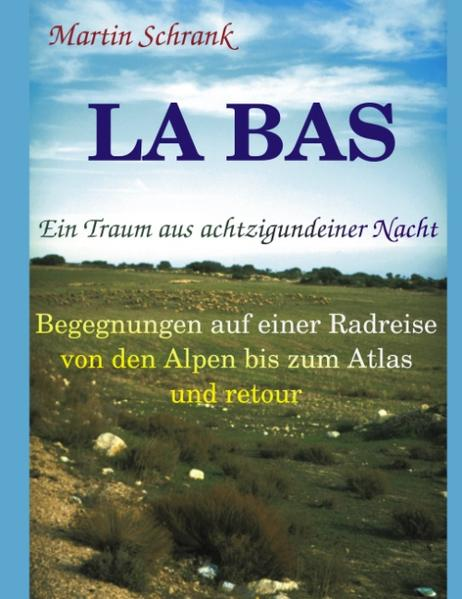 La Ba's - Ein Traum aus achtzigundeiner Nacht als Buch (kartoniert)
