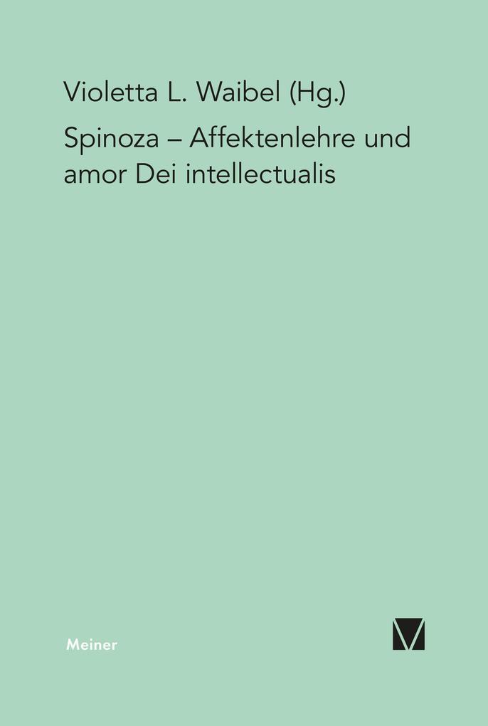Affektenlehre und amor Dei intellectualis als eBook pdf