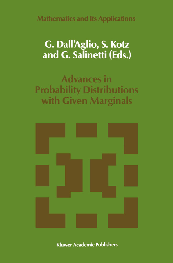 Advances in Probability Distributions with Given Marginals: Beyond the Copulas als Buch (gebunden)