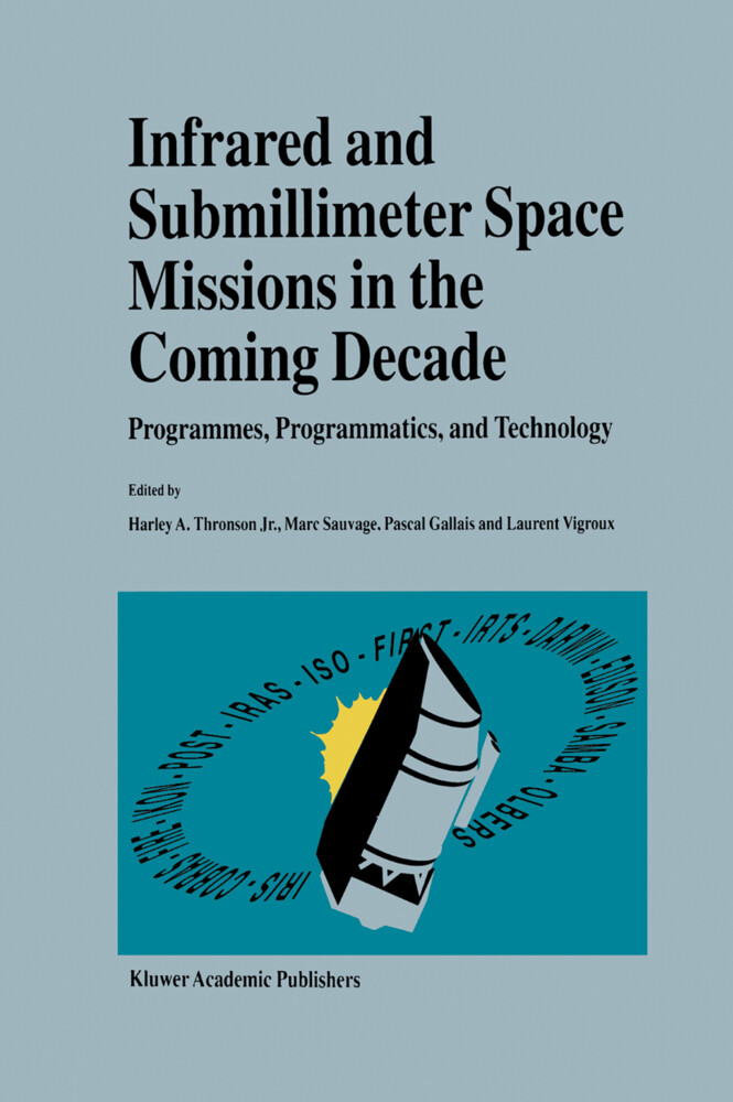 Infrared and Submillimeter Space Missions in the Coming Decade als Buch (gebunden)