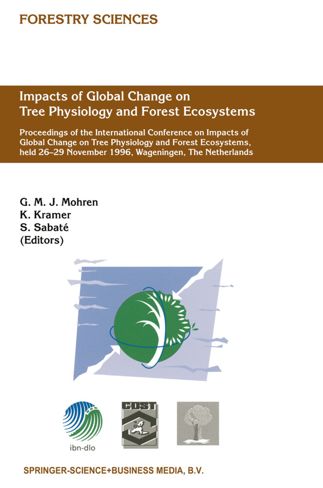 Impacts of Global Change on Tree Physiology and Forest Ecosystems als Buch (gebunden)