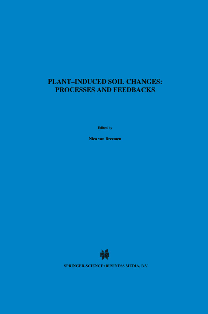 Plant-induced soil changes: Processes and feedbacks als Buch (gebunden)