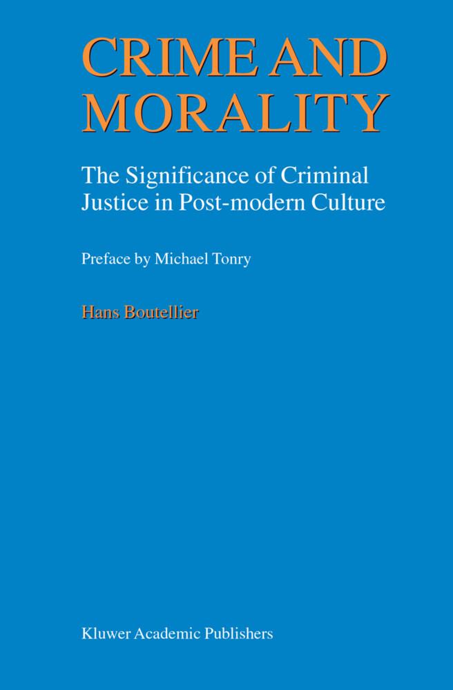 Crime and Morality als Buch (gebunden)