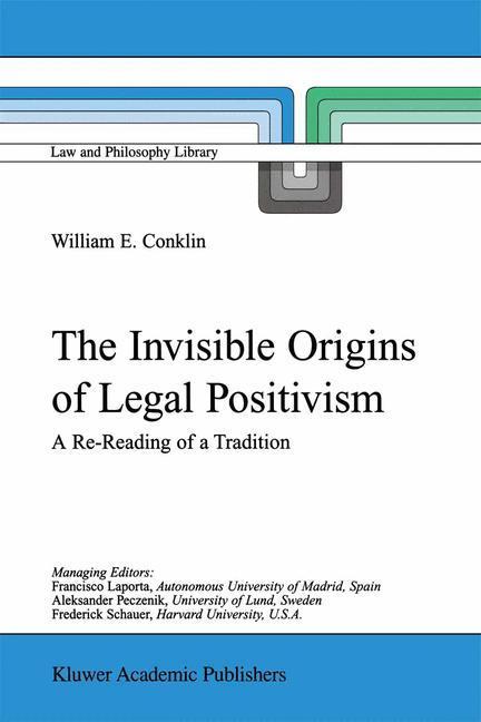 The Invisible Origins of Legal Positivism als Buch (kartoniert)