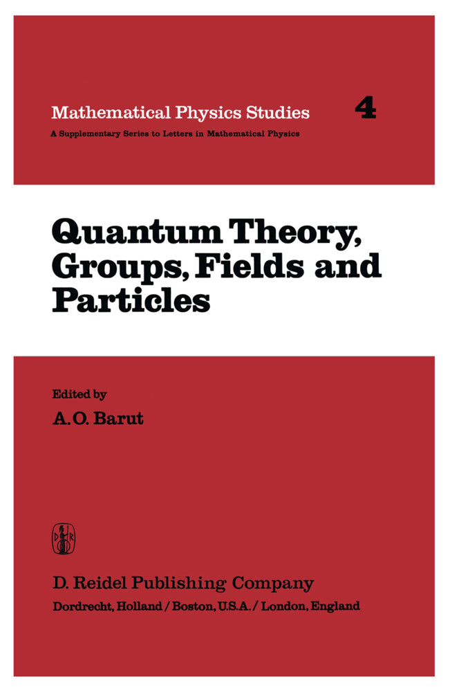 Quantum Theory, Groups, Fields and Particles als Buch (kartoniert)