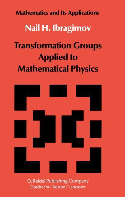 Transformation Groups Applied to Mathematical Physics als Buch (kartoniert)