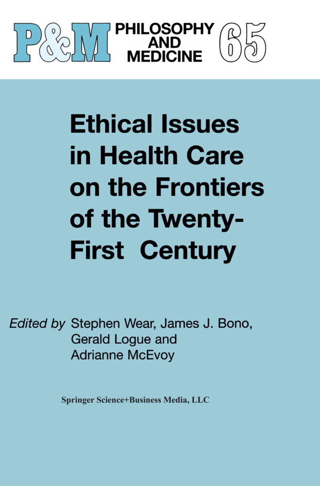 Ethical Issues in Health Care on the Frontiers of the Twenty-First Century als Buch (kartoniert)