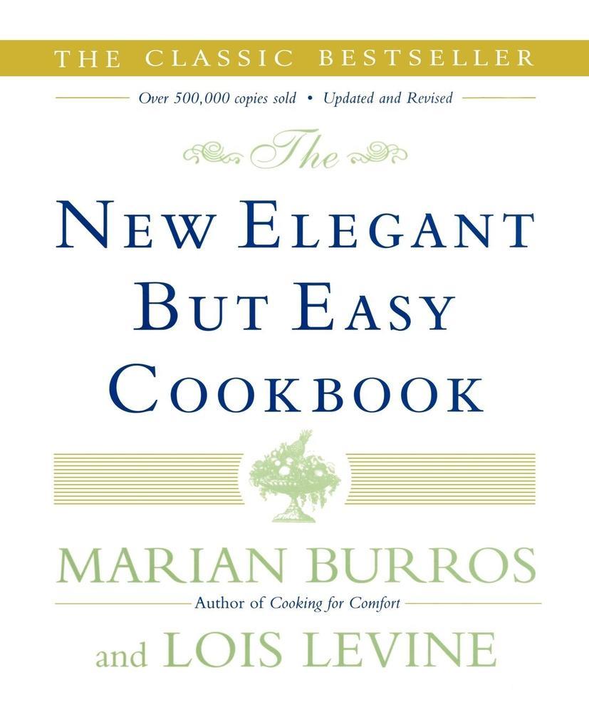 The New Elegant But Easy Cookbook als Taschenbuch