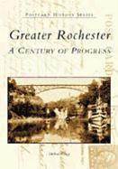 Greater Rochester: A Century of Progress als Taschenbuch