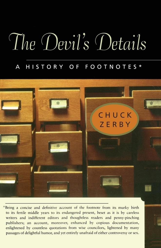 The Devil's Details: A History of Footnotes als Taschenbuch