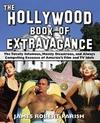 The Hollywood Book of Extravagance