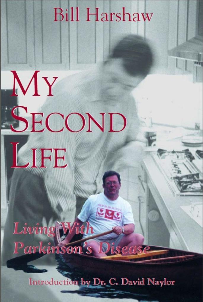 My Second Life: Living with Parkinson's Disease als Taschenbuch