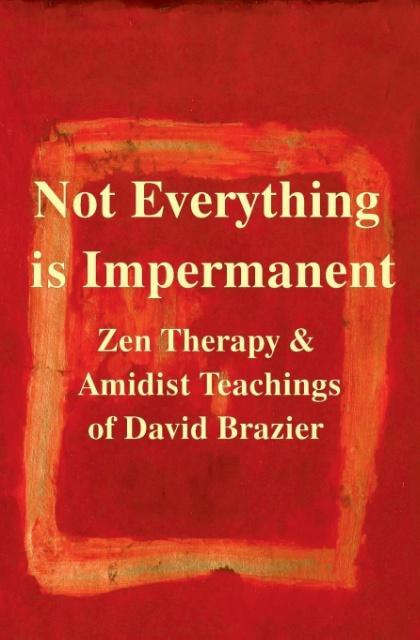 Not Everything Is Impermanent als Buch (kartoniert)