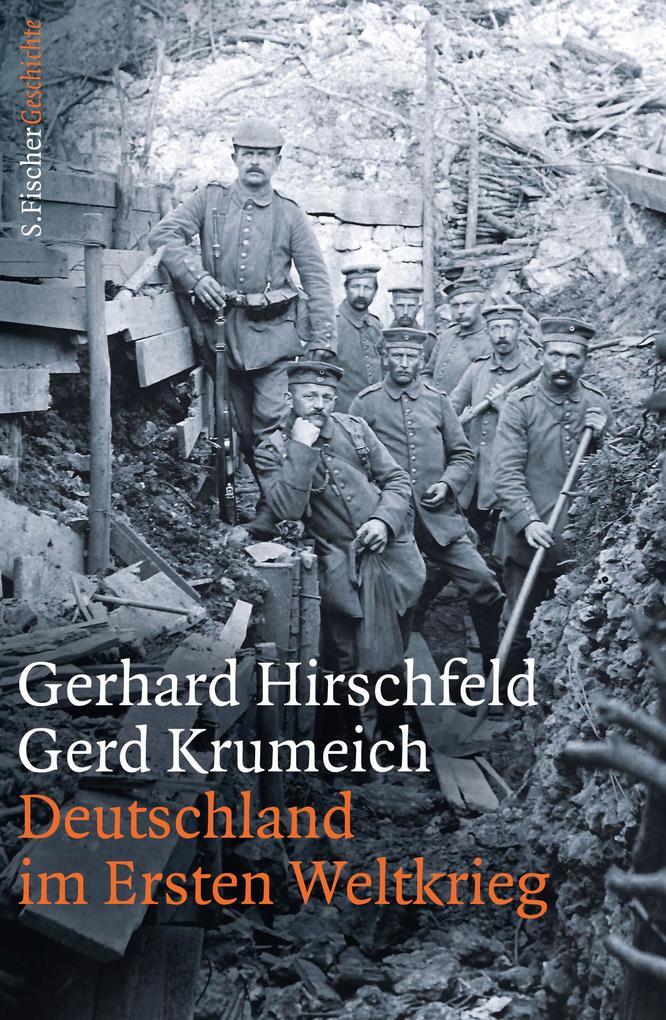 Deutschland im Ersten Weltkrieg als Buch (gebunden)