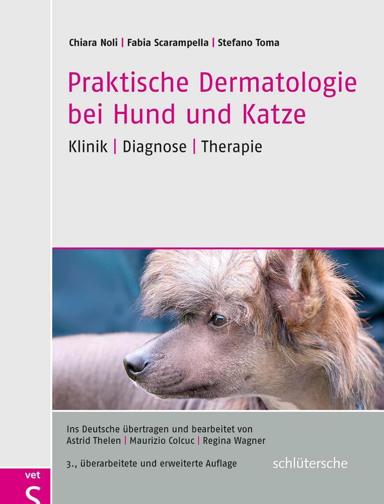 Praktische Dermatologie bei Hund und Katze als Buch