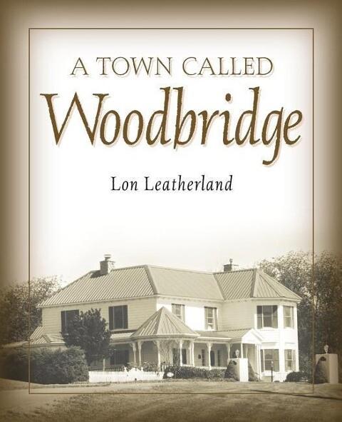 A Town Called Woodbridge als Buch (kartoniert)