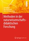 Methoden in der naturwissenschaftsdidaktischen Forschung
