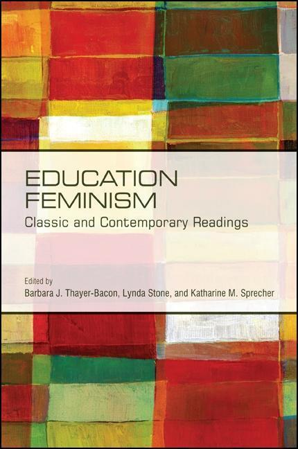 Education Feminism: Classic and Contemporary Readings als Buch (gebunden)