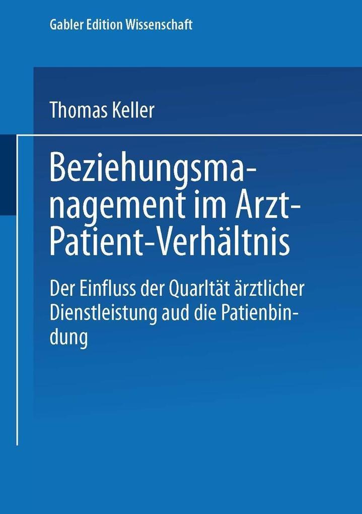 Beziehungsmanagement im Arzt-Patient-Verhältnis als Buch (kartoniert)