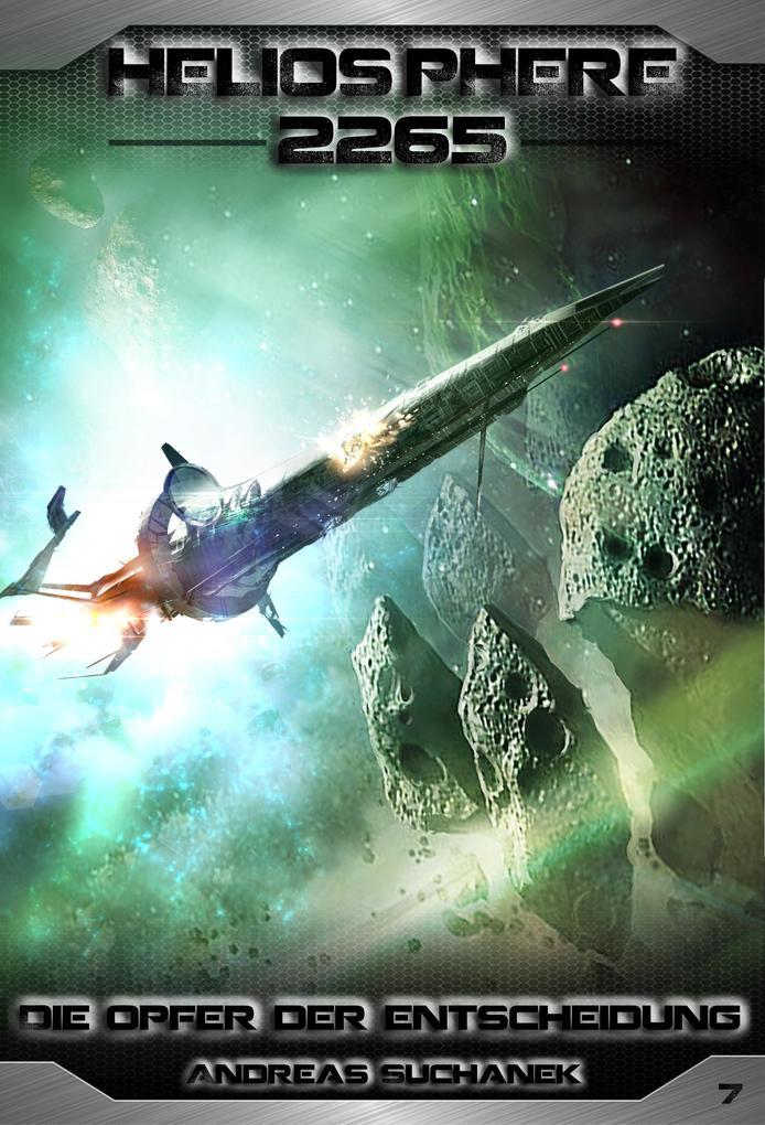 Heliosphere 2265 - Band 7: Die Opfer der Entscheidung (Science Fiction) als eBook epub