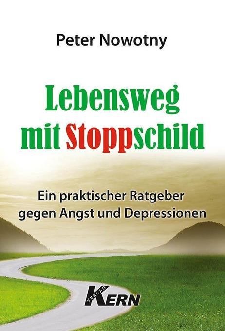 Lebensweg mit Stoppschild als Buch (kartoniert)