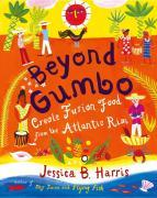 Beyond Gumbo: Creole Fusion Food from the Atlantic Rim als Buch