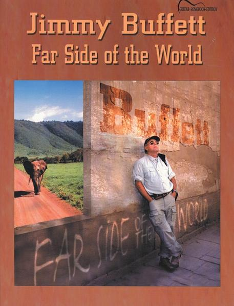 Jimmy Buffett -- Far Side of the World: Guitar Songbook Edition als Taschenbuch