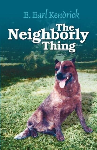 The Neighborly Thing als Taschenbuch