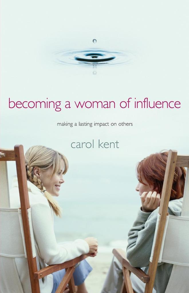 Becoming A Woman of Influence als Buch (kartoniert)