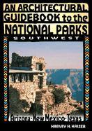 An Architectural Guidebook to the National Parks: Southwest: Southwest als Taschenbuch