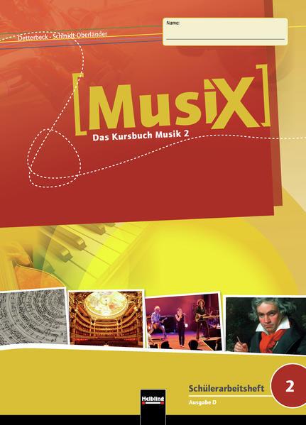 MusiX 2. Schülerarbeitsheft. Allg. Ausgabe D als Buch (kartoniert)