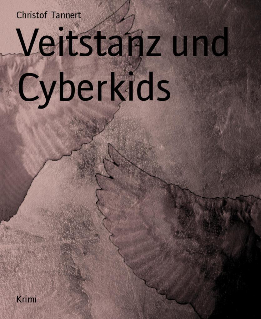 Veitstanz und Cyberkids als eBook epub