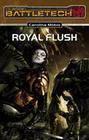 BattleTech 18: Royal Flush