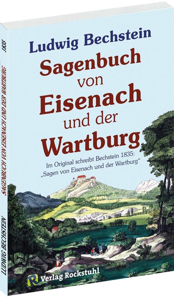 Sagenbuch von Eisenach und der Wartburg als Buch