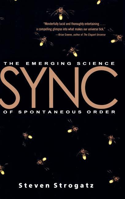 Sync: The Emerging Science of Spontaneous Order als Buch (gebunden)