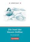 einfach lesen! Die Insel der blauen Delfine. Aufgaben und Übungen