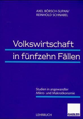 Volkswirtschaft in fünfzehn Fällen als Buch (kartoniert)