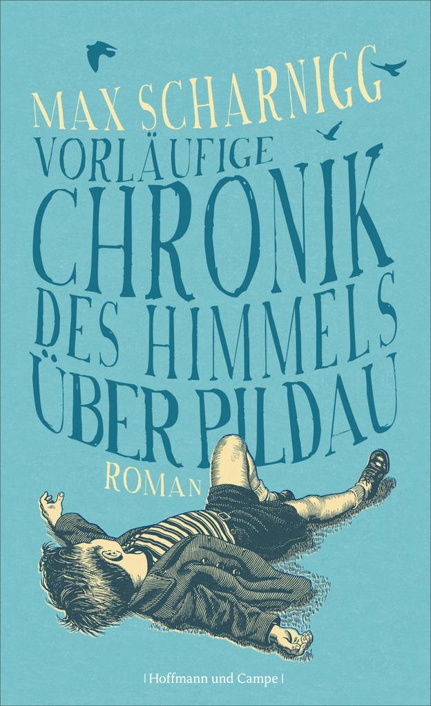 Vorläufige Chronik des Himmels über Pildau als eBook epub