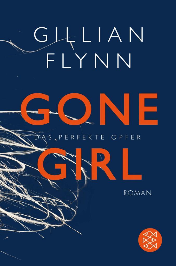 Gone Girl - Das perfekte Opfer als eBook