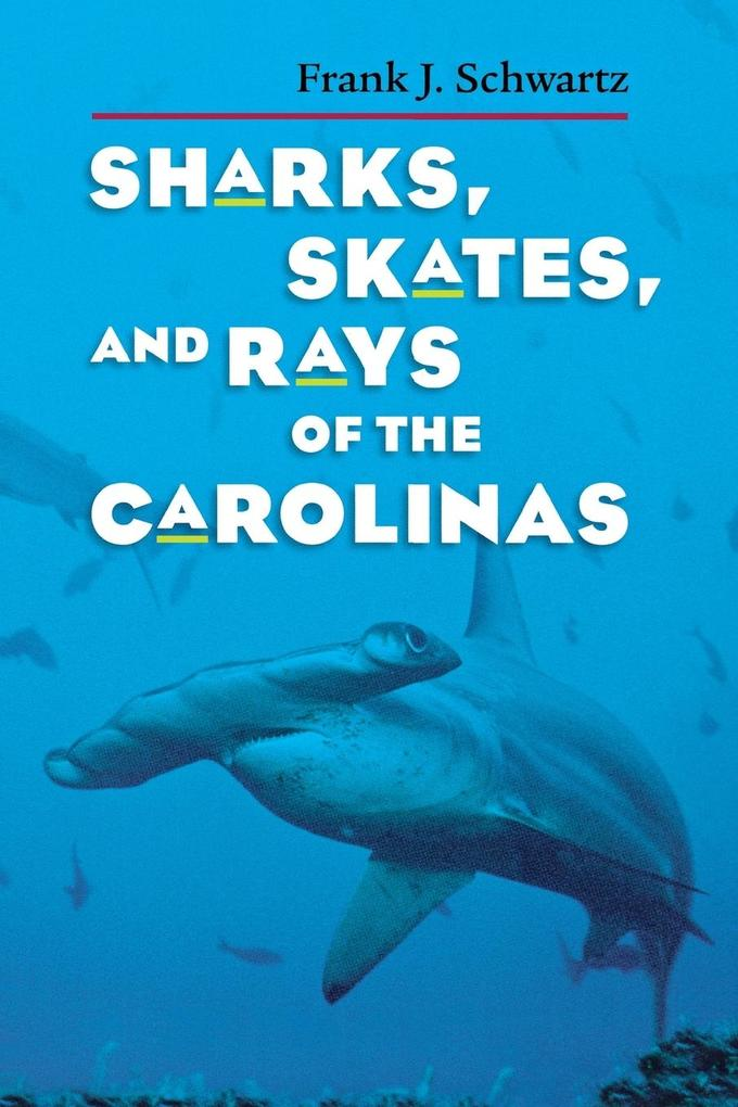 Sharks, Skates, and Rays of the Carolinas als Taschenbuch