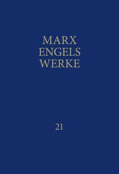 MEW / Marx-Engels-Werke Band 21 als Buch (gebunden)